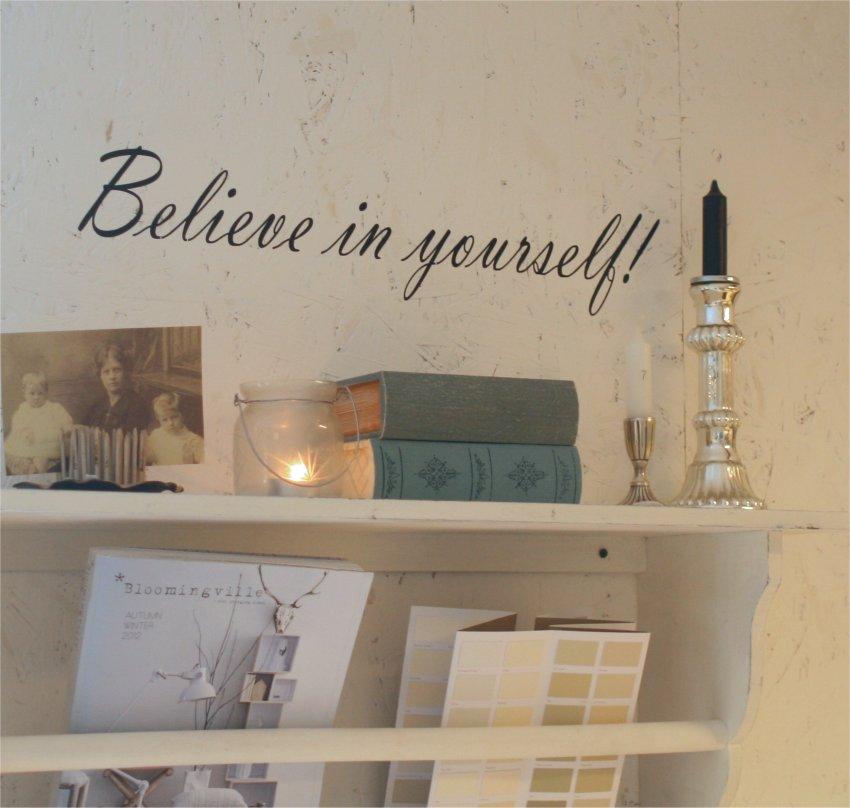 Wallsticker Believe in yourself