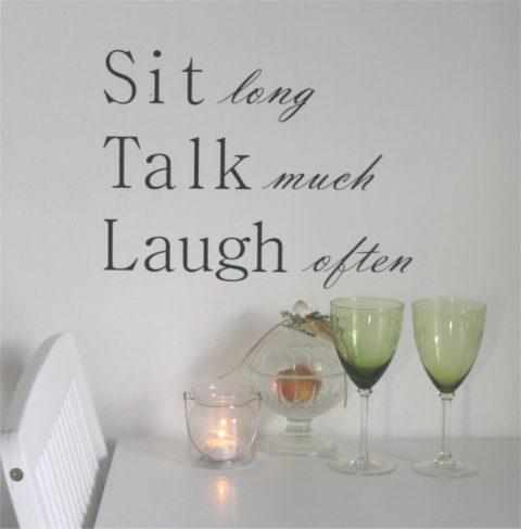 Sit-long-talk-much-wallstickers-citat