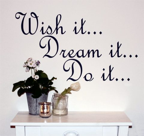 Wish-it-dream-it-do-it