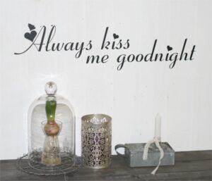 Always kiss me goodnight wallsticker med hjerter